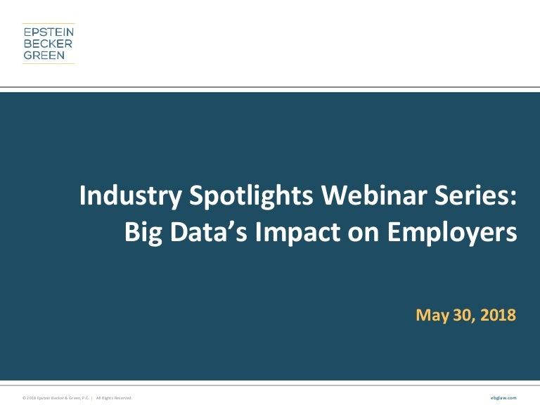 big datas impact on employers industry spotlights webinar series
