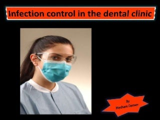 Infection control in the dental clinic