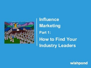 influencemarketingpart1-howtofindyourind