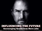 Influencing the Future: Encouraging Quotes from Steve Jobs