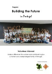 Building The Future in Portugal - Volunteer Abroad