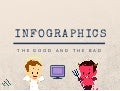 INFOGRAPHICS: The Good and The Bad