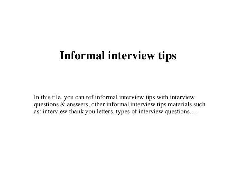 informalinterviewtips-150716065922-lva1-app6891-thumbnail-4.jpg?cb=1437032875