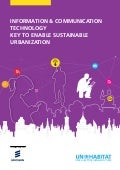 Information & Communication Technology key to enable sustainable urbanization