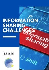 Information Sharing Challenges at Shield