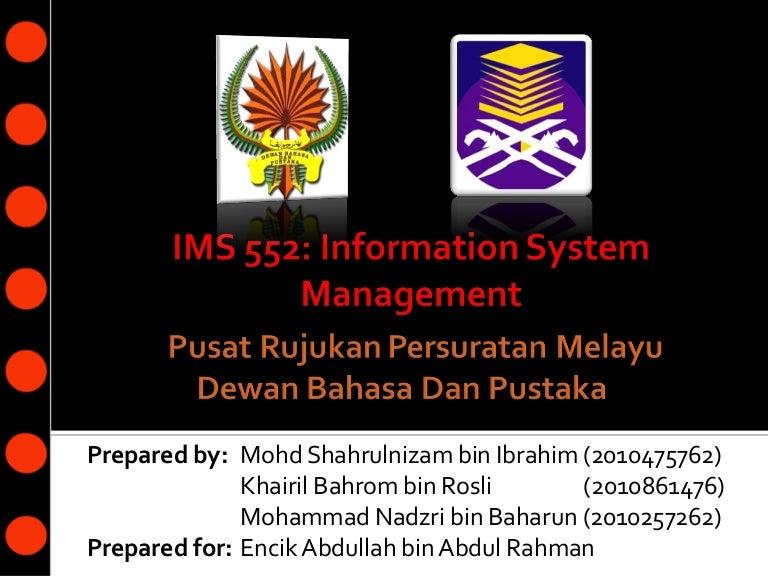 Information System In Dewan Bahasa Dan Pustaka