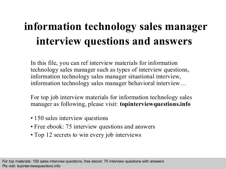 Information technology sales manager interview questions and answers