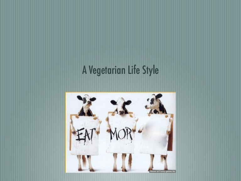 my essay about vegetarian More essays: vegetarianism a vegetarian is one who eats no meat vegetarianism has been around for a long time, but how did this dietary option come about, and more importantly, why a vegetarian, according to the concise oxford dictionary, is a person who abstains from eating meat.