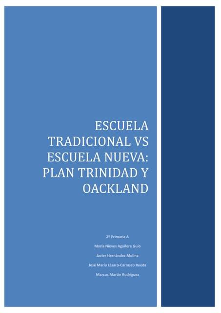 Informe escuela tradicional vs escuela nueva   sistema oackland y plan trinidad