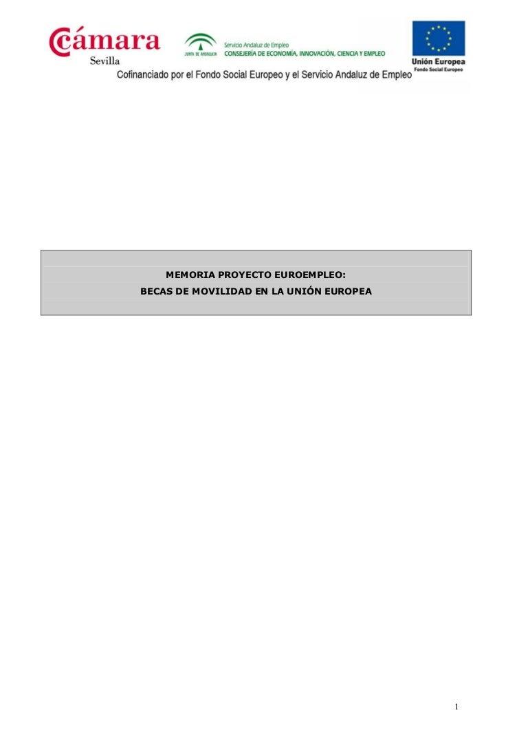MEMORIA PROYECTO EUROEMPLEO: BECAS DE MOVILIDAD EN LA UNIÓN EUROPEA