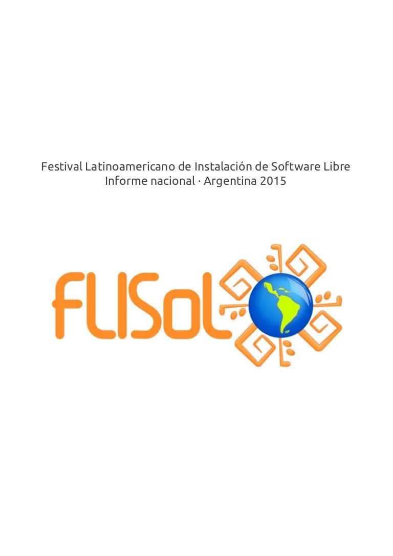 Informe Nacional FLISOL Argentina 2015 e17855e22c90e
