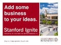Infosession slides  stanford ignite winter 2014