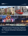 Infrastructure Financing Options for Transit-Oriented Development