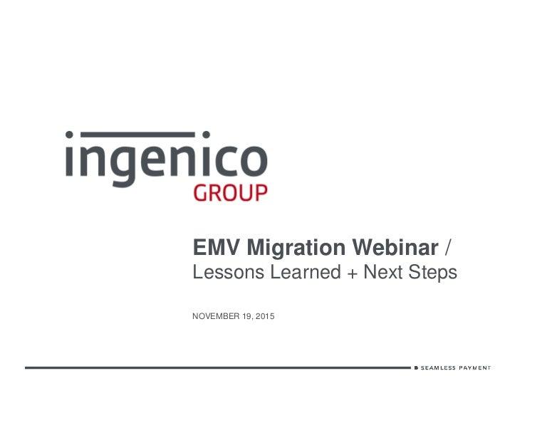 EMV Migration Webinar / Lessons Learned + Next Steps