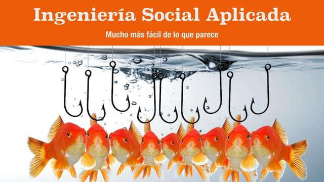 Ingenieria social aplicada: Mucho mas fácil de lo que parece
