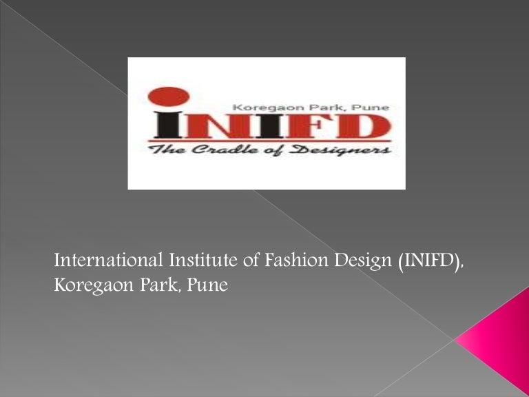 International Institute Of Fashion Design Inifd Koregaon Park Pune