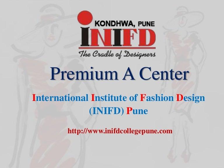 Inifd College In Pune Fashion Interior Design Institute
