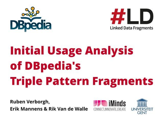 Initial Usage Analysis of DBpedia's Triple Pattern Fragments