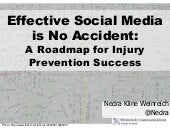 Effective Social Media is No Accident: A Roadmap for Injury Prevention Success