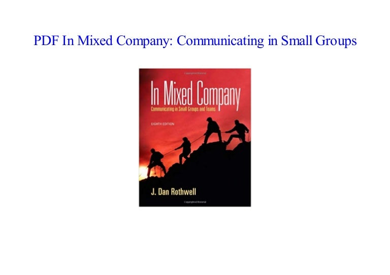 In mixed company: communicating in small groups book by professor.