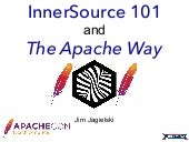 ApacheCon 2017: InnerSource and The Apache Way