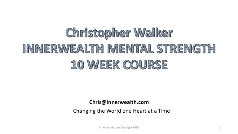 Chris Walker - Mental Strength Corporate Training Program Overview