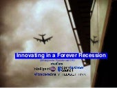 Innovating in a forever recession by Dinis Guarda
