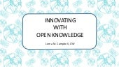 Innovating with Open Knowledge