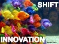 Innovation shift
