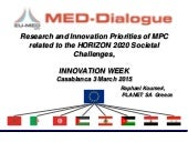 Innovation week, Research and innovation priorities of MPC-MED horizon