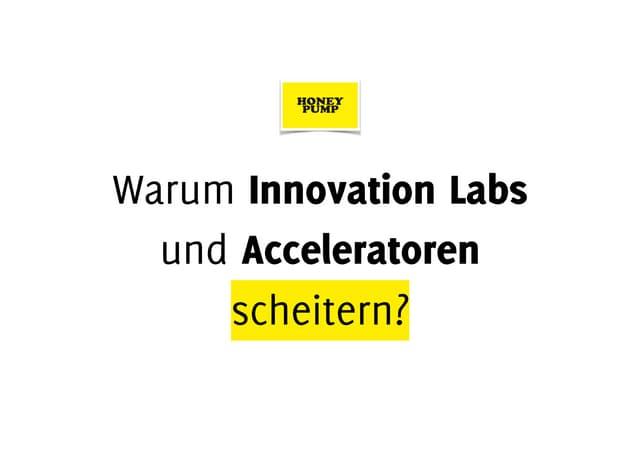 Innovation Labs und Corporate Acceleratoren im Innovations-Dilemma