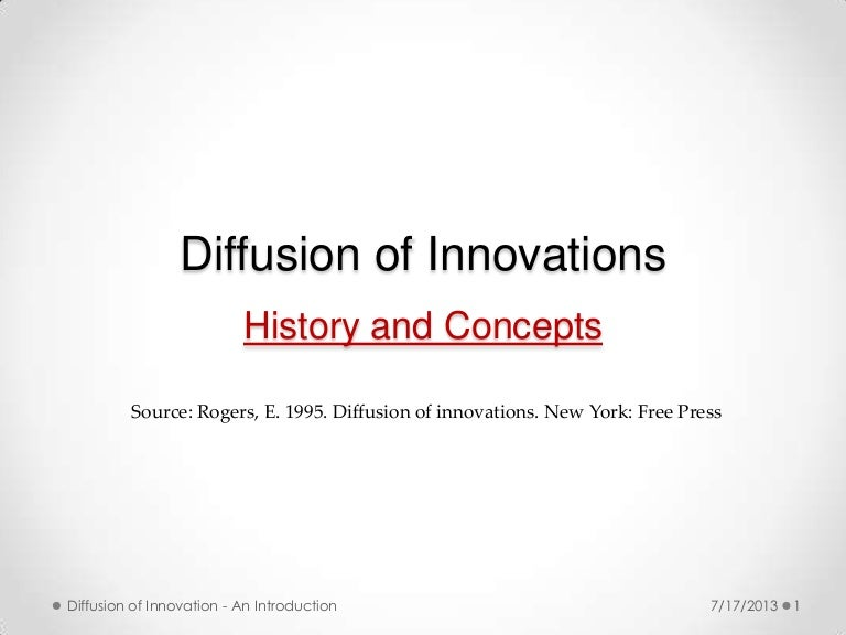 rogers theory of diffusion of innovation why has this shift occured how has this shift affected the  In addition to getting it right, success of the kind that rogers and the theory of innovation diffusion have earned over the decades is a complex blend of crafting and winning credibility among peers , and having one's knowledge claim noticed and taken up by some relevant community [56, 74.