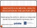Primhe: Innovation in mental health education in the uk 2010