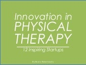 Innovation in Physical Therapy - 12 Inspiring Startups