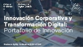 Innovación Corporativa y Transformación Digital: Portafolio de Innovación - Business Agility Conference 2018