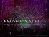 Innovation Studios: The Engines of Enterprise Experimentation