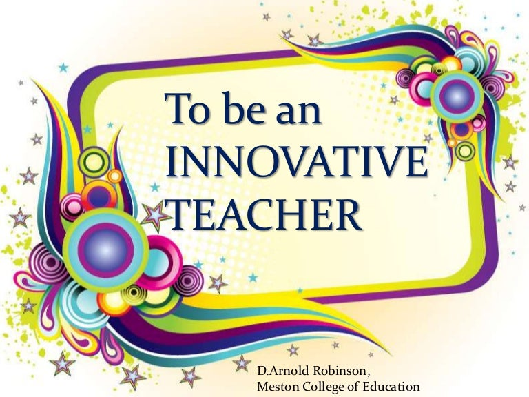 Innovative teaching ppt arnold