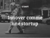 Innover comme une startup   (360 possibles)