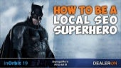 How to be a Local SEO Superhero