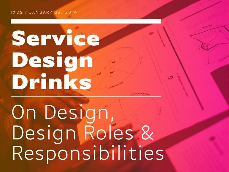 On Design Design Roles Responsibilities Service Design Drinks Be – Responsibilities of a Graphic Designer