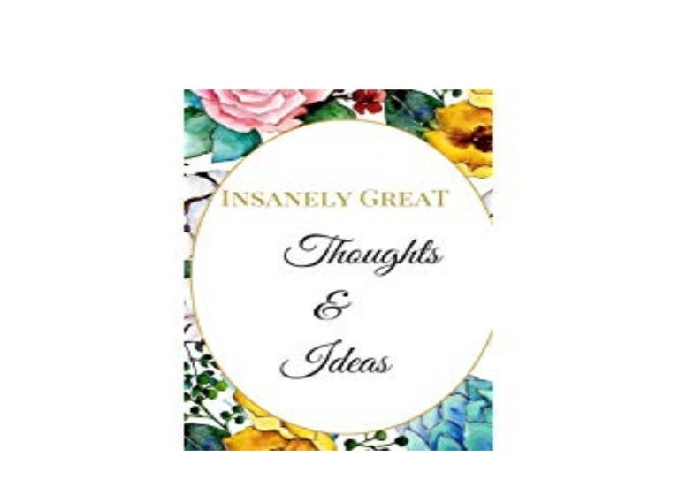 Library F R E E Insanely Great Thoughts Ideas The Best Appreciation