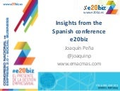 Main Insights from the Spanish Conference on Enteprise 2.0 and Social Business - www.e20biz.es   joaquin peña