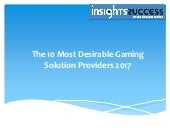 The 10 Most Desirable Gaming Solution Providers 2017