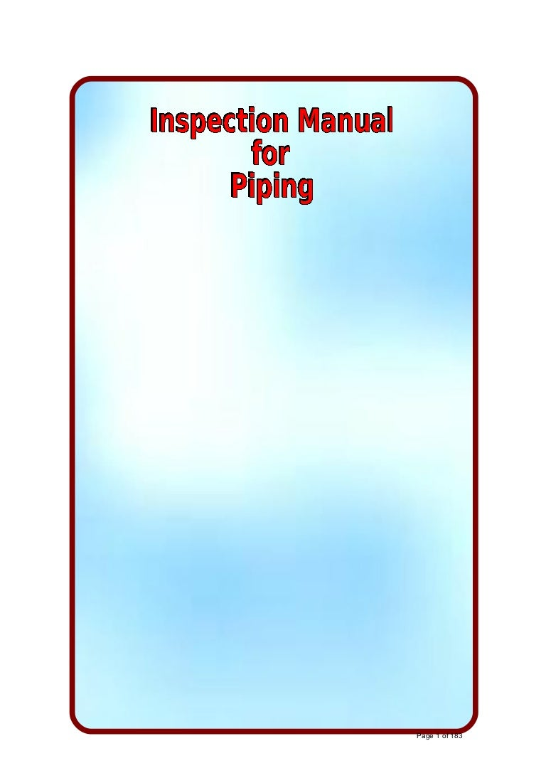 Inspection Manual For Piping Layout Guide Inspectionmanualforpiping 170602042131 Thumbnail 4cb1496377355