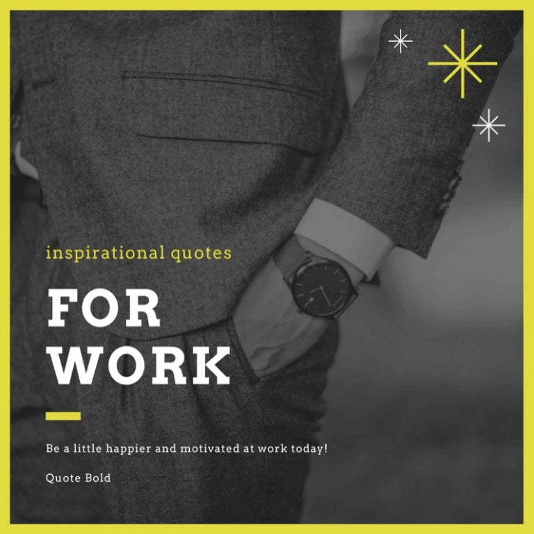 20 Inspirational Quotes For Work