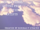Deborah Y. Strauss, D.V.M: Inspirational Quotes From Inspirational Artists