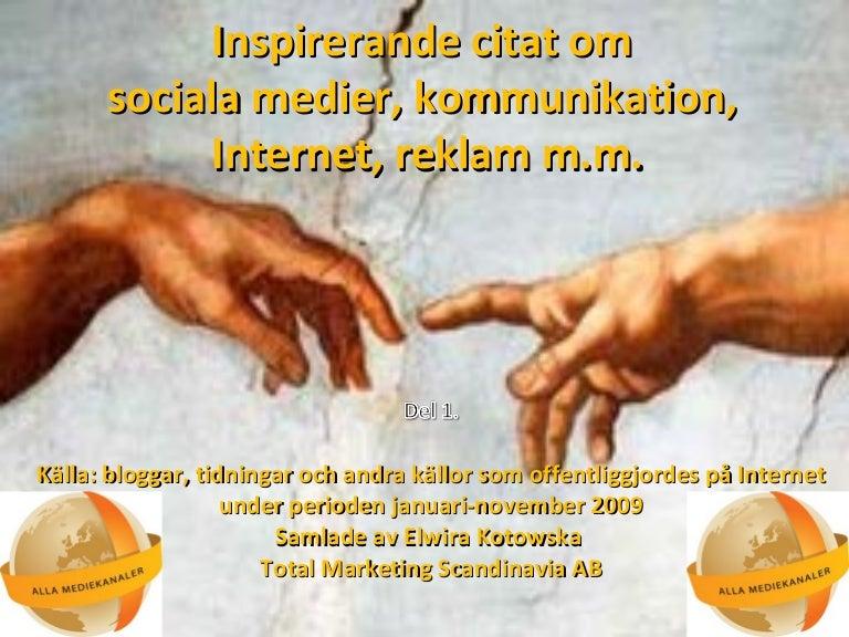 kommunikation citat Inspirerande citat om reklam, sociala medier, interm.m. Del 1 B kommunikation citat
