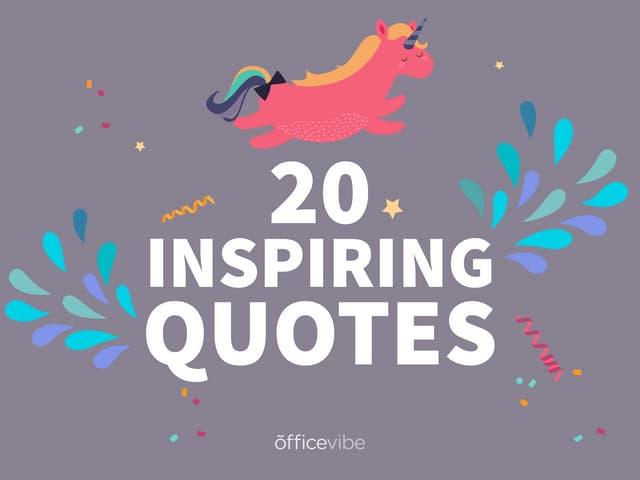 20 Inspiring Quotes
