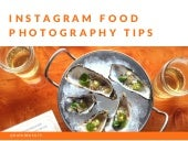 Tips for Drool-Worthy Instagram Food Photos