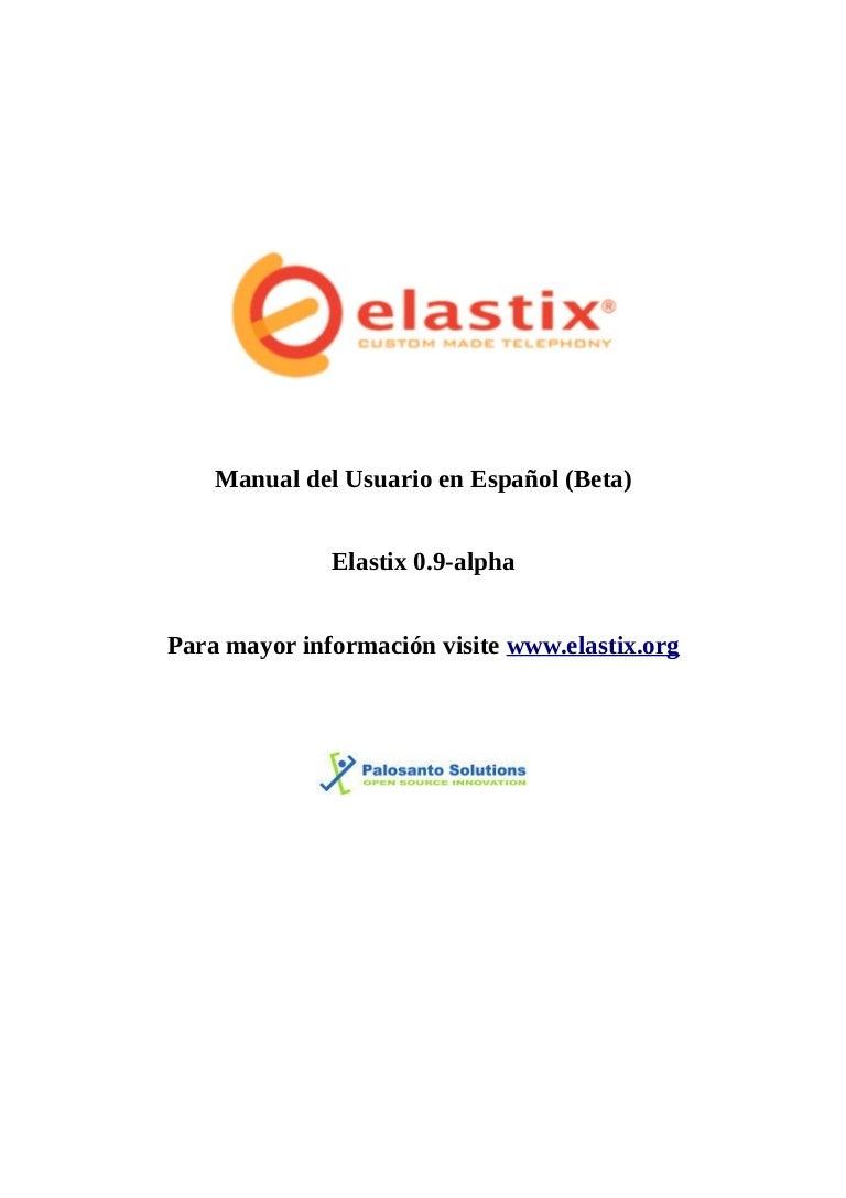 Elastix user manual spanish 0 9 alpha by galo hermidas issuu.